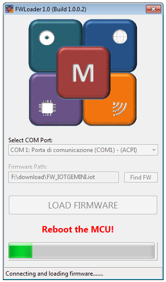 "Firmware loader con messaggio ""Reboot the MCU!"""